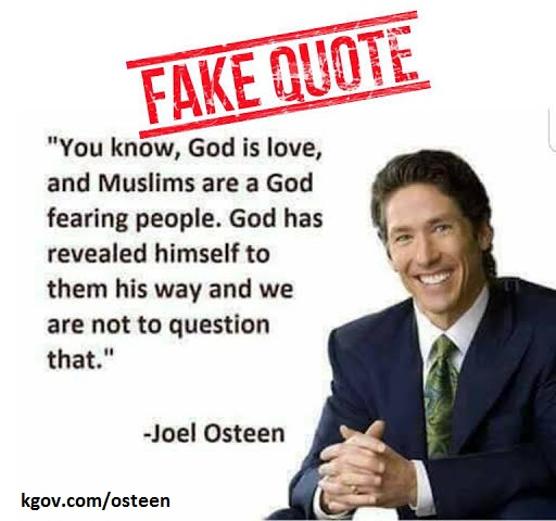 Fake Joel Osteen quote about Muslims having the same God as Christians...