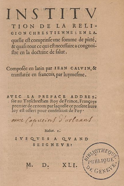 Cover of Calvin's Institute, 1541, Bibliotheque DeGeneve Publique