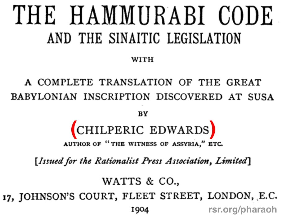 Chilperic Edwards translator of Hammurabi's Code 1904