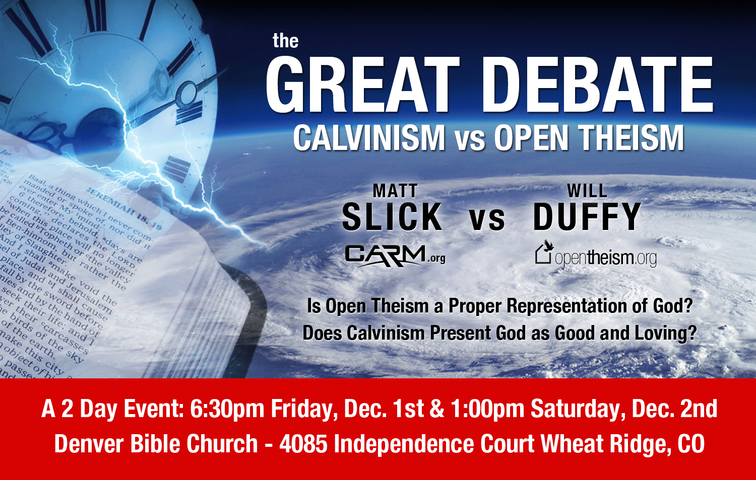 Open Theism vs. Calvinism, Will Duffy vs. Matt Slick, 2017 Debate